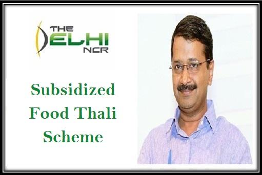 Delhi Subsidized Food Thali Scheme