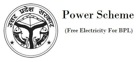 Power Scheme In Uttar Pradesh (Free Electricity For BPL)