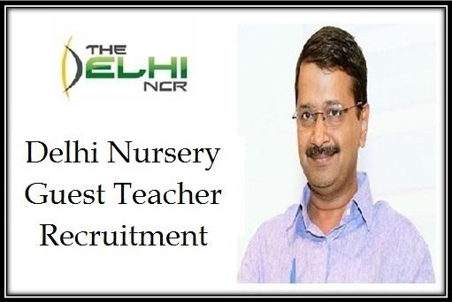 delhi nursery guest teacher vacancy