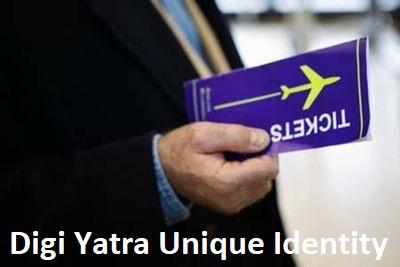 Digi Yatra Unique Identity