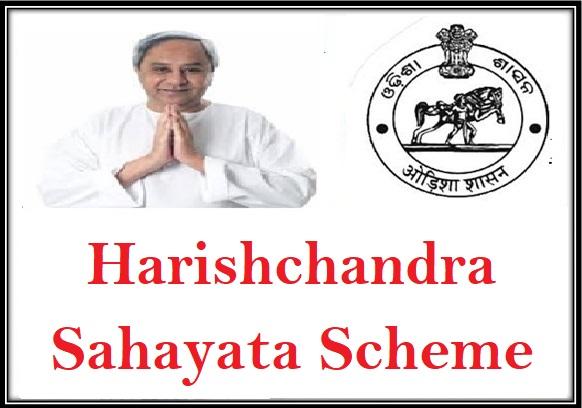 Odisha Harishchandra Sahayata Scheme