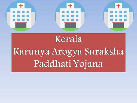 Karunya Arogya Suraksha Paddhati Yojana Kerala